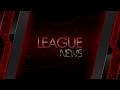 League News: 22/03/2017