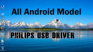 How to Install Philips USB Driver for Windows   ADB and FastBoot