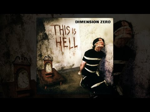 DIMENSION ZERO - 2003 - This Is Hell (Full Album)