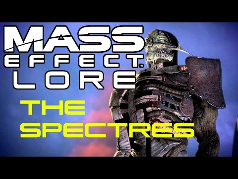 Mass Effect Lore - The SPECTRES
