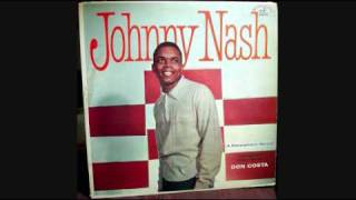 HOLD ME TIGHT JOHNNY NASH