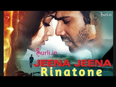 JEENA JEENA RINGTONE | Badlapur | Download | JEENA JEENA
