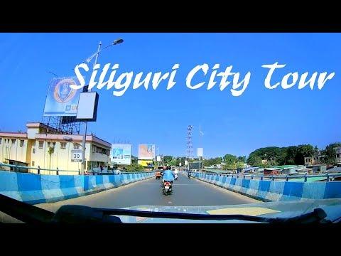 Siliguri City Tour | Guwahati | Siliguri West Bengal India | Tourist Road Track