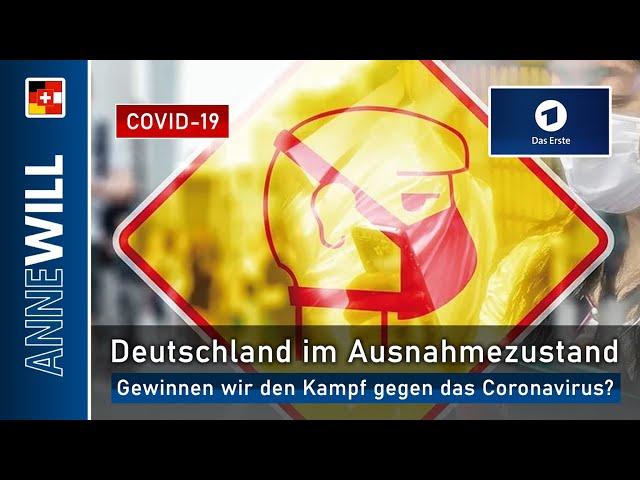 Anne Will - 22.03.2020 - Deutschland im Ausnahmezustand: Gewinnen wir den Kampf gegen Corona? (ARD)