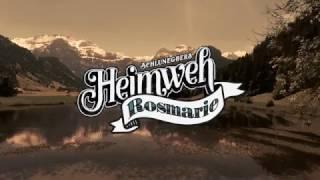 Schluneggers Heimweh «Rosmarie» (Offiziells Musigvideo)