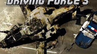 DRIVING FORCE 3 | CAR - HELI BATTLE | WALKTHROUGH