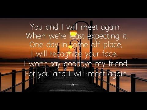 farewell to you my friend with lyrics raymond lauchengco