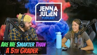 Podcast #199 - Are We Smarter Than A 5th Grader