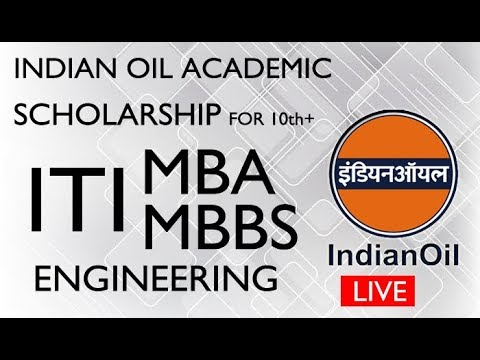 INDIAN OIL ACADEMIC SCHOLARSHIP FOR 10TH ITI ENGINEERING MBA MBBS by jinen sir our education