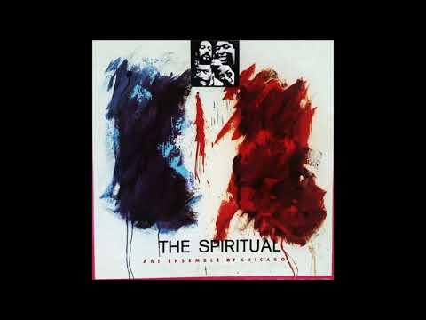 Art Ensemble Of Chicago - The Spiritual [FULL ALBUM] LP 1975 Mp3