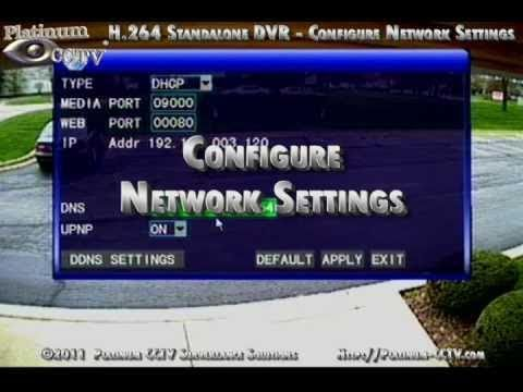 Network Configuration And Settings Dvr 7004 H 264