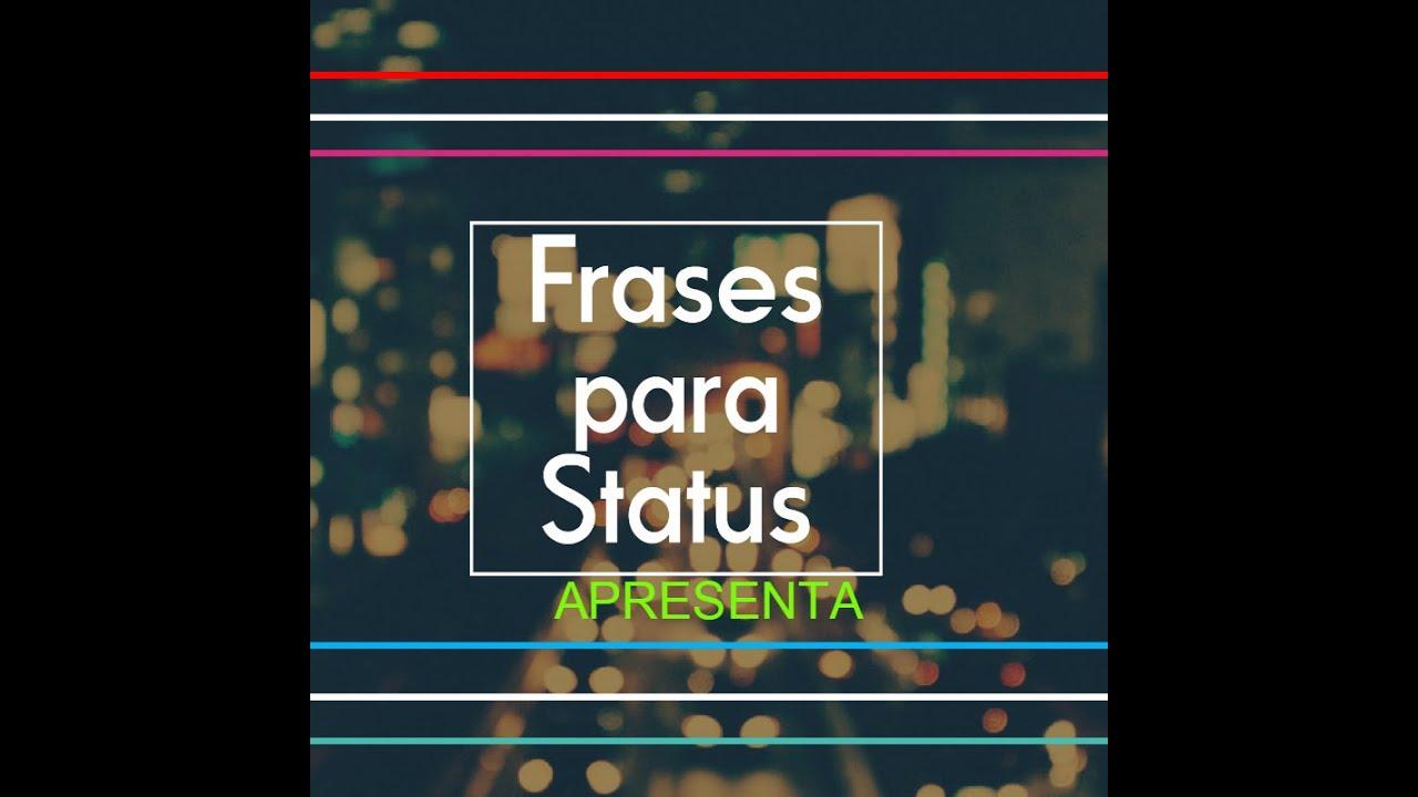 Frases Para Colocar Status (EX NAMORADO/ NAMORADA)