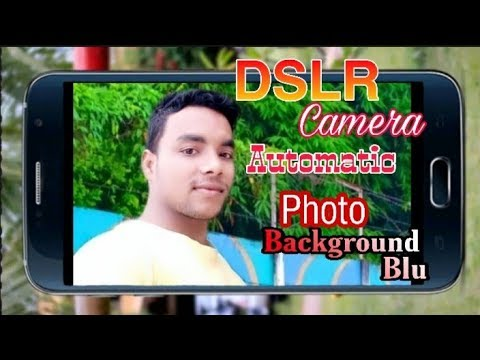 📷  Photo background blur android   Phone   DSLR Camera Automatic blur   Mr. AloM