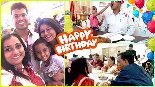 Mere Pappa ka Birthday Celebration Kuch Aisa Huva