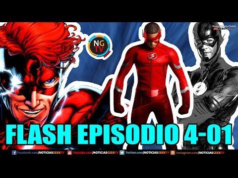 FLASH EPISODIO 1 TEMPORADA 4 | Noticias Geek En VIVO