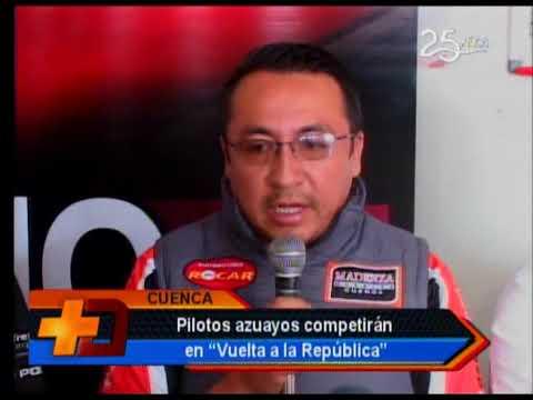 Pilotos azuayos competirán en Vuelta a la república