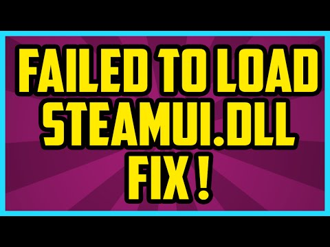 How To Fix Steam Failed To Load Steamui.dll Error 2017 (WORKING) Steam Fatal Error Fix utorial