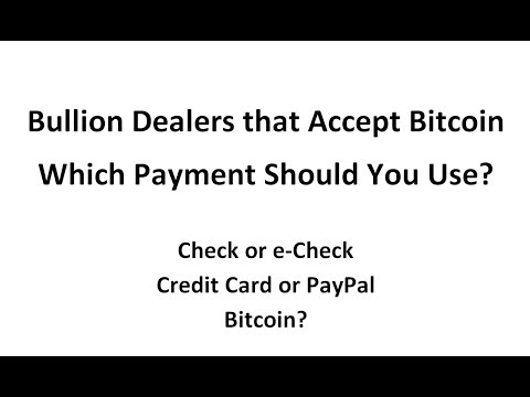 Bullion Dealers that Accept Bitcoin