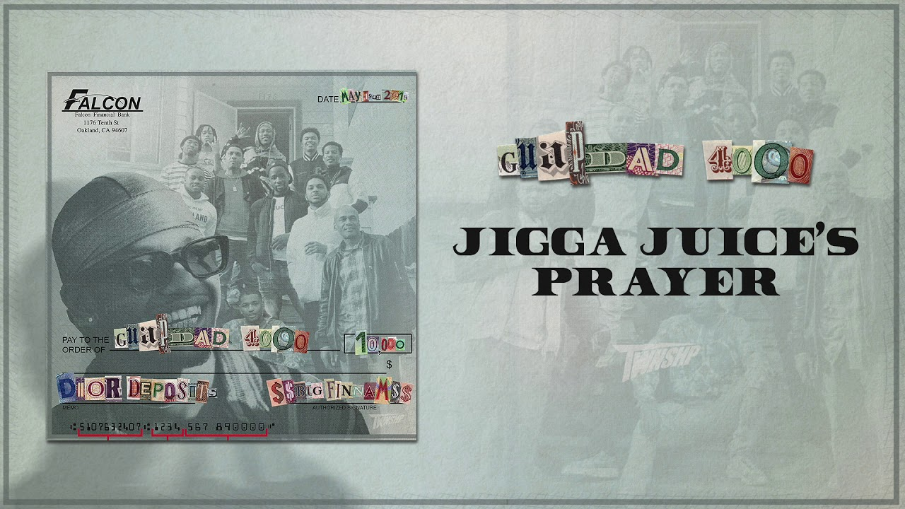 Guapdad 4000 - Jigga Juice's Prayer [Official Audio]