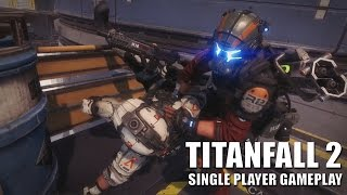TitanFall 2 Single Player Gameplay