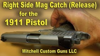 "1911 Ambidextrous Magazine Realease ""Right Side Mag Catch"""