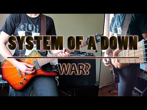 System Of A Down - War? (guitar cover)