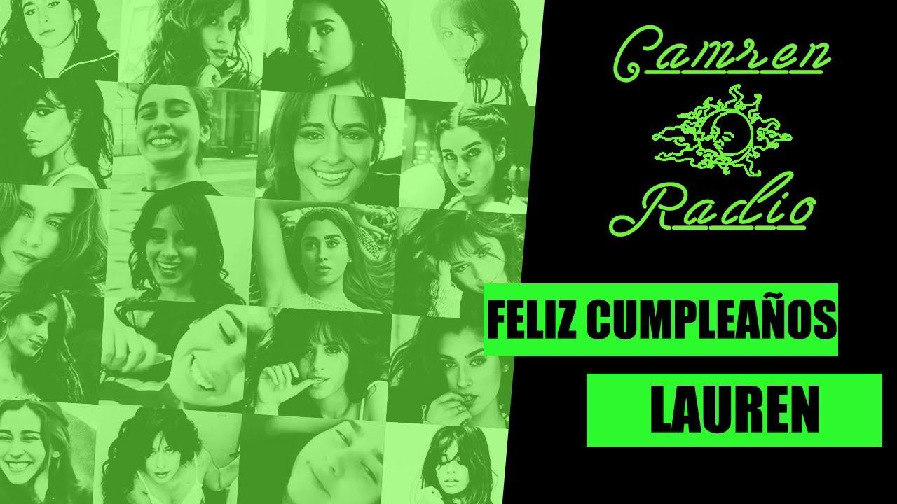 "Camren Radio - 2da Temporada - #43: "" #HappyBirthdayLauren """