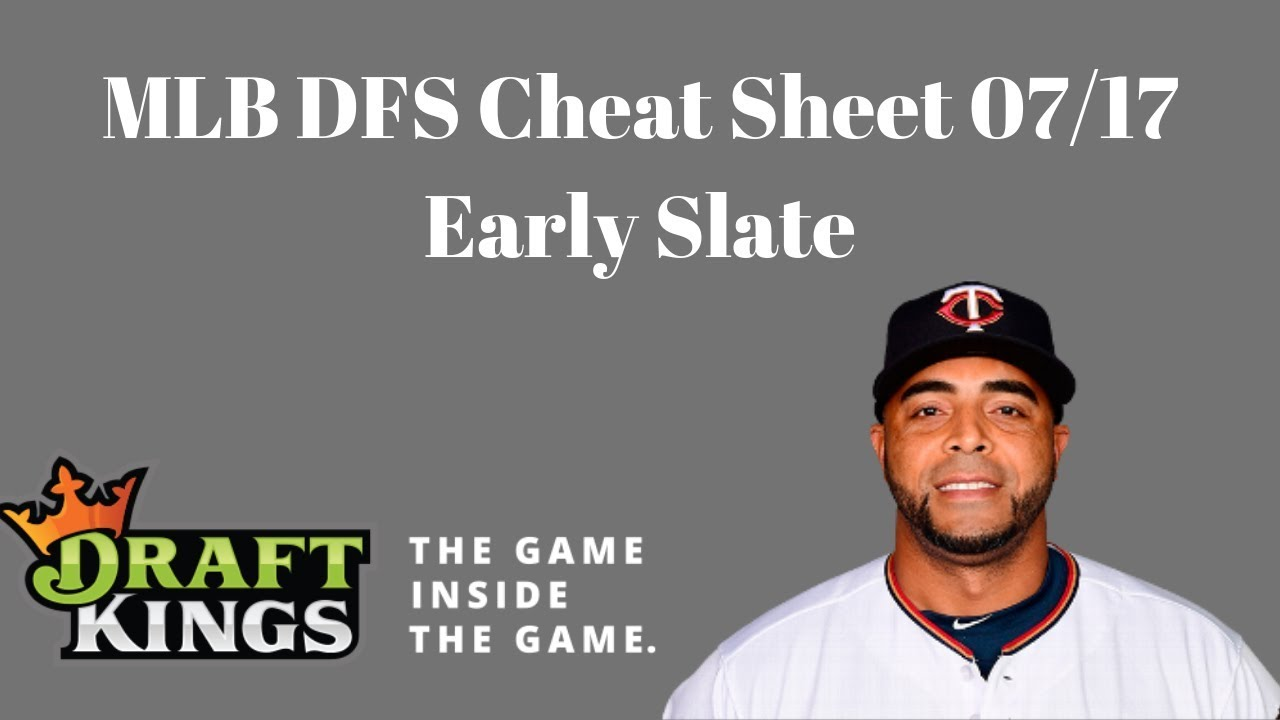 Download MLB DFS Cheat Sheet 07/17 (Early Slate)