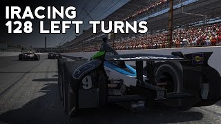 iRacing - 128 Left Turns (Indycar @ Indy)