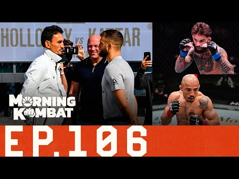 Holloway vs. Kattar Preview | UFC On Weed | Garbrandt vs. Aldo? | Morning Kombat Ep. 106