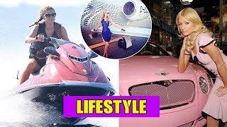 Paris Hilton Lifestyle ● Net worth ● Cars ● Houses ● Jet ● Family ● Biography ● Information 2018
