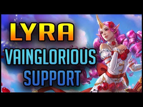 Vainglorious LYRA - Carrying As A Support!