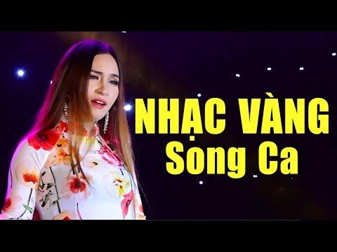 Nhạc Vàng Song Ca 2017 - Tuyệt Đỉnh Song Ca Nhạc Vàng Bolero Hay Nhất 2017