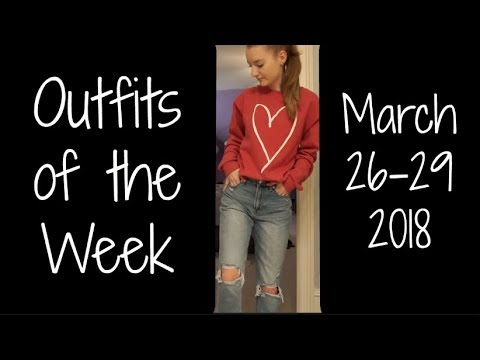 Outfits of the Week: March 26-29!!!