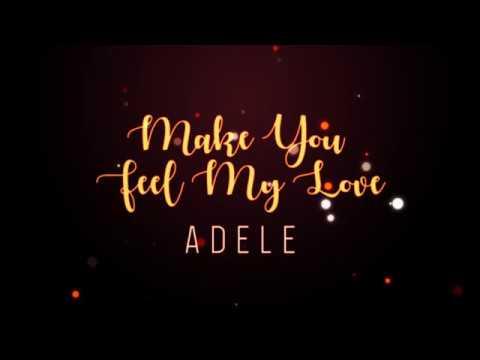 Adele - Make You Feel My Love (Lyrics)