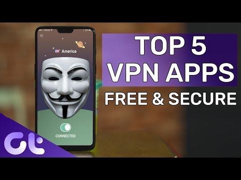 Top 5 FREE & SECURE Android VPN Apps in 2018