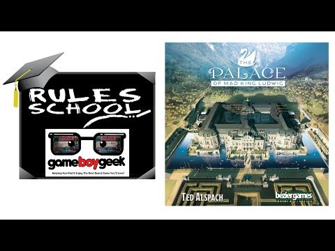 How to Play The Palace of Mad King Ludwig - Standalone Game (Rules School) with the Game Boy Geek