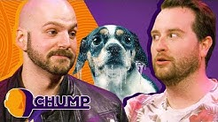 WHO Put Their Dog in the Freezer? - CHUMP   Rooster Teeth