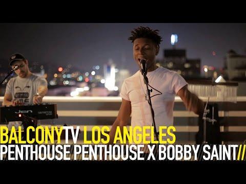 PENTHOUSE PENTHOUSE X BOBBY SAINT - UPLOAD (BalconyTV)