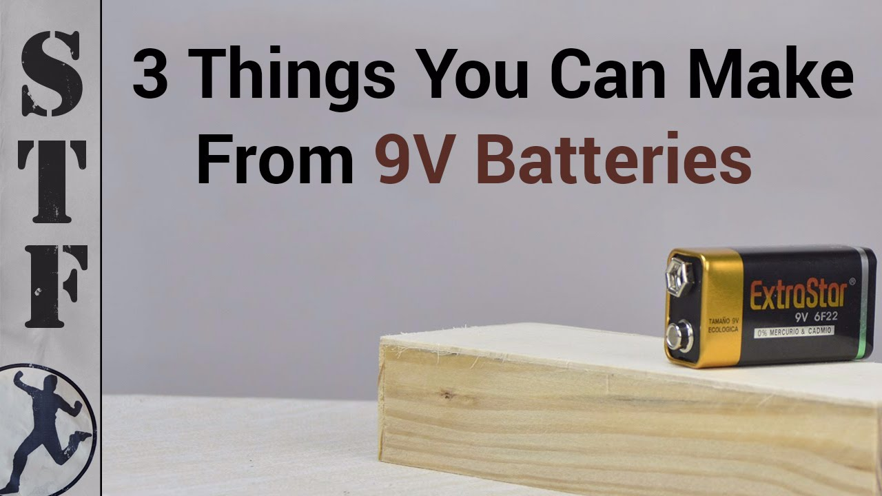 3 things you can make from 9v batteries doovi for How to make new things from old things