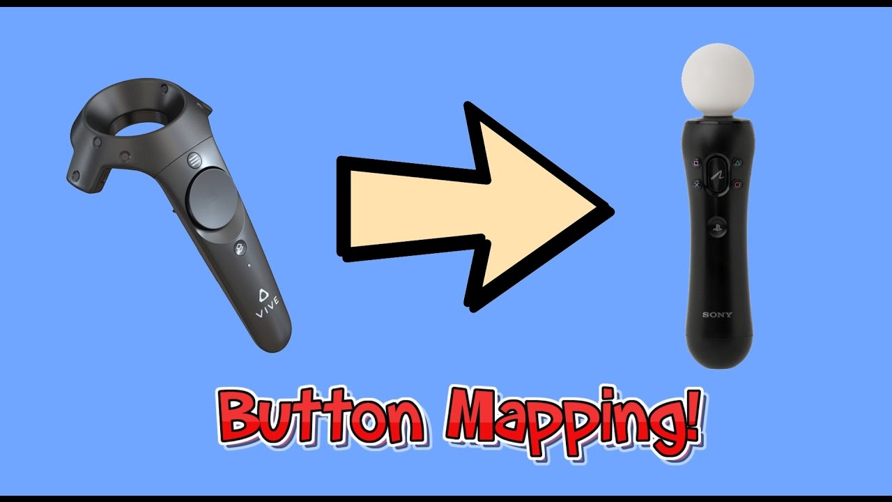 How to Map Vive Touchpad to PS Move Controller for your DIY Vive