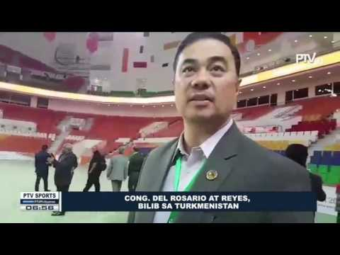 SPORTS BALITA: Cong. Del Rosario at Reyes, bilib sa Turkmenistan