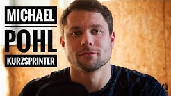 Mainathlet - Michael Pohl im Interview - Kurzsprinter