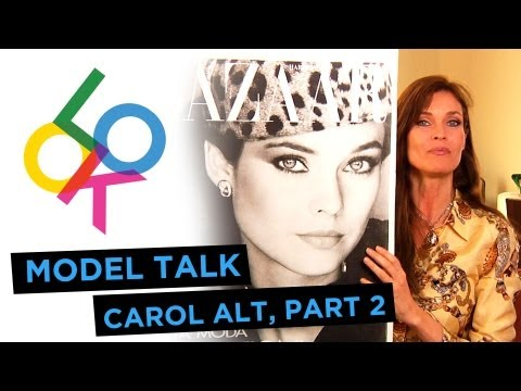 Carol Alt, Part 2: Model Talk