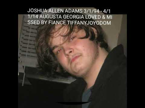 In Memory or Joshua Allen ADAMS
