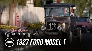 homepage tile video photo for 1927 Ford Model T - Jay Leno's Garage