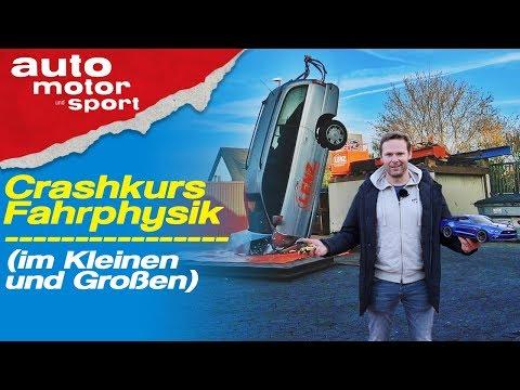 Crashkurs Fahrphysik (im Kleinen und Großen) - Bloch erklärt #51 | auto motor und sport