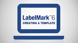how to create a template on labelmark 6 software