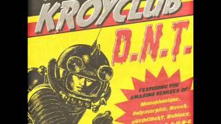Kroyclub - You Smell Bad