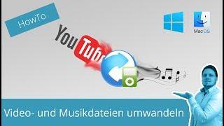 Video- und Musikdateien herunterladen und umwandeln